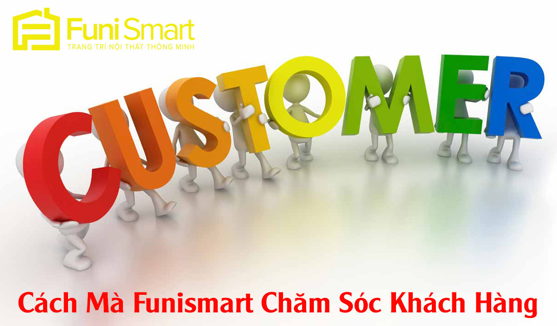 Chăm sóc khách hàng là gì - Cách mà Funismart chăm sóc khách