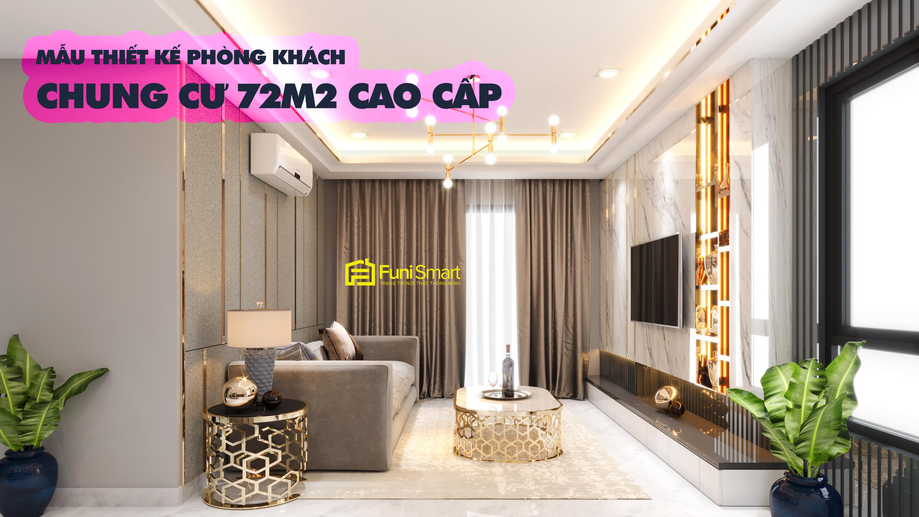Thiết kế phòng khách chung cư 70m2 cao cấp chuyên nghiệp